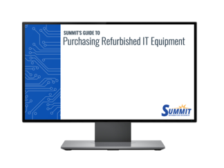 Summit Guide to Refurbished IT